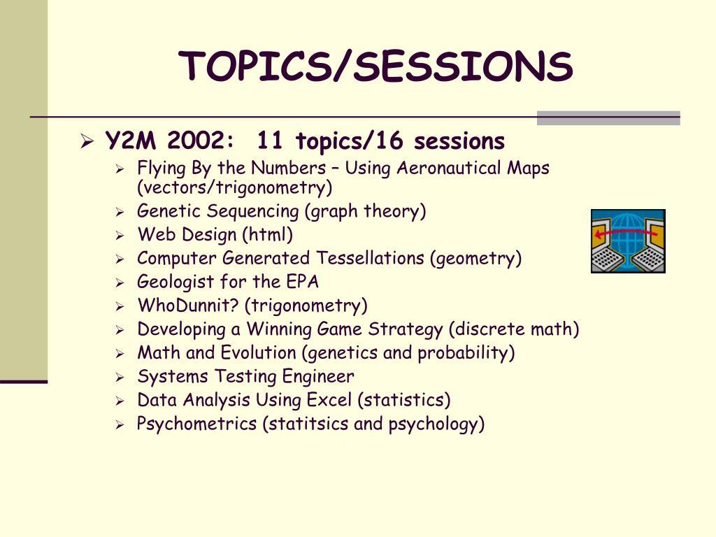 TOPICS/SESSIONS