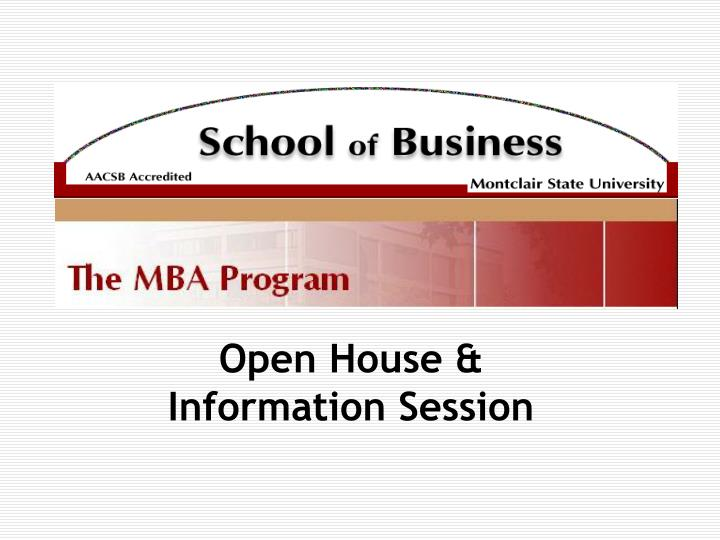 Open house information session