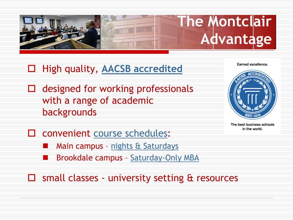 The Montclair  Advantage