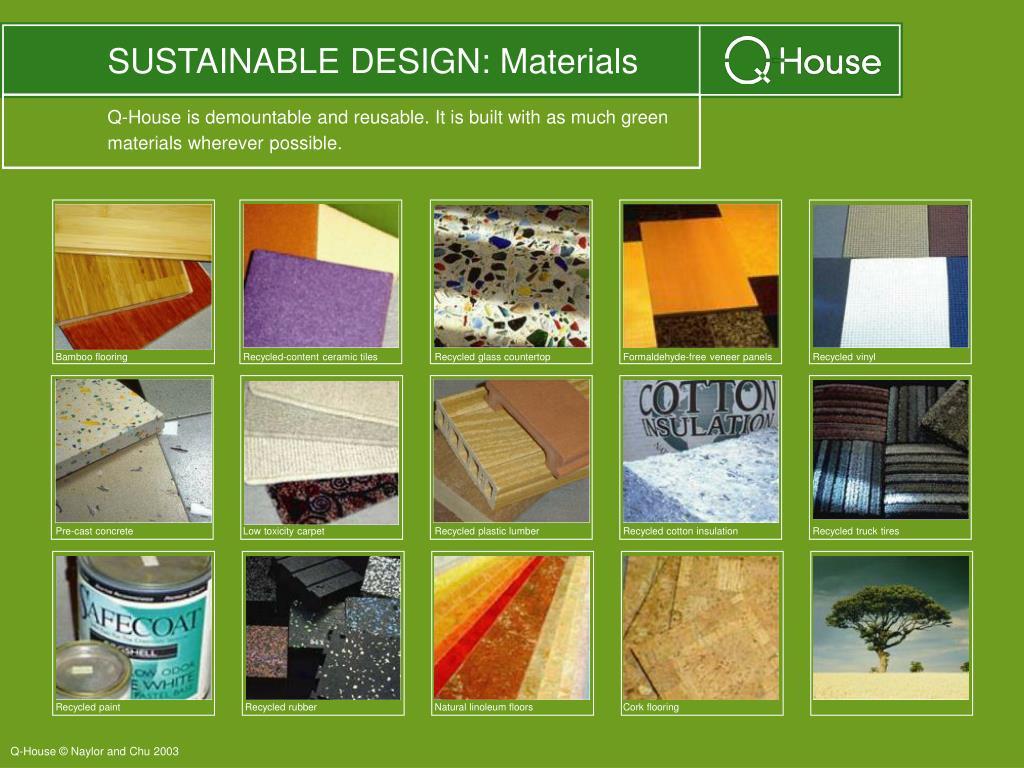 SUSTAINABLE DESIGN: Materials