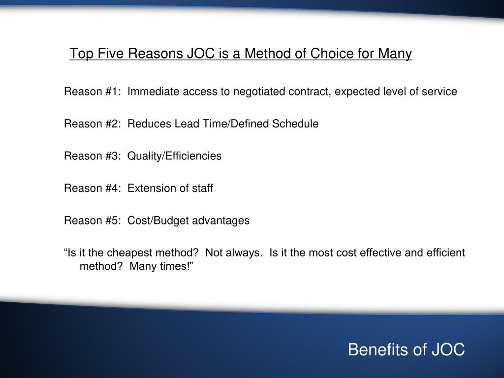 Top Five Reasons JOC is a Method of Choice for Many