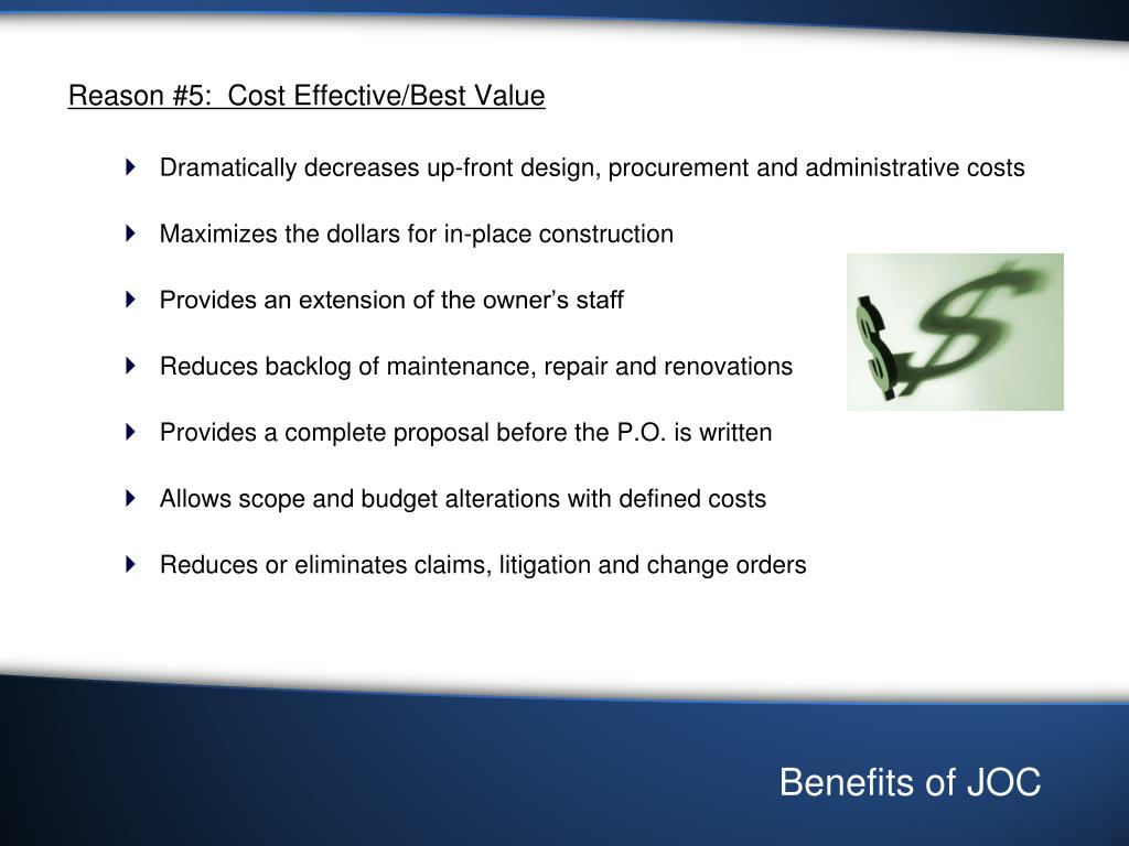 Reason #5:  Cost Effective/Best Value