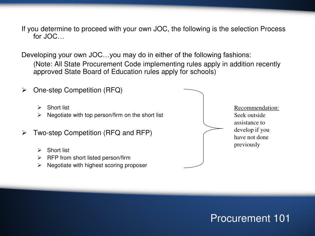If you determine to proceed with your own JOC, the following is the selection Process for JOC…