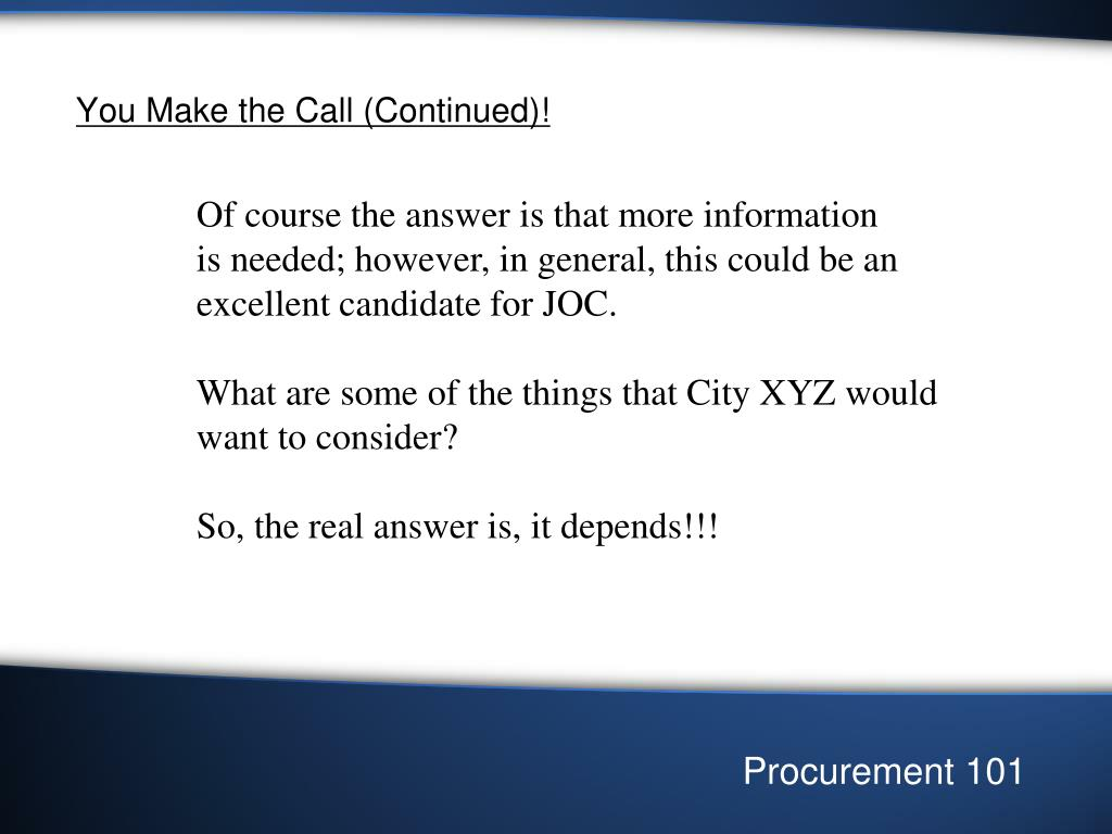 You Make the Call (Continued)!