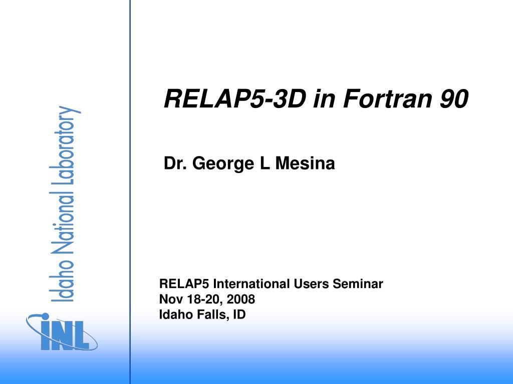 RELAP5-3D in Fortran 90