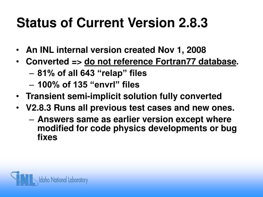 Status of Current Version 2.8.3