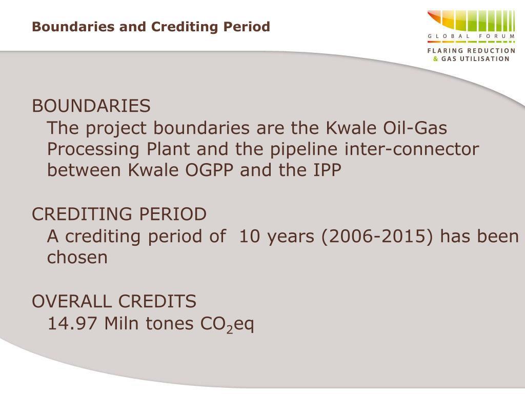 Boundaries and Crediting Period