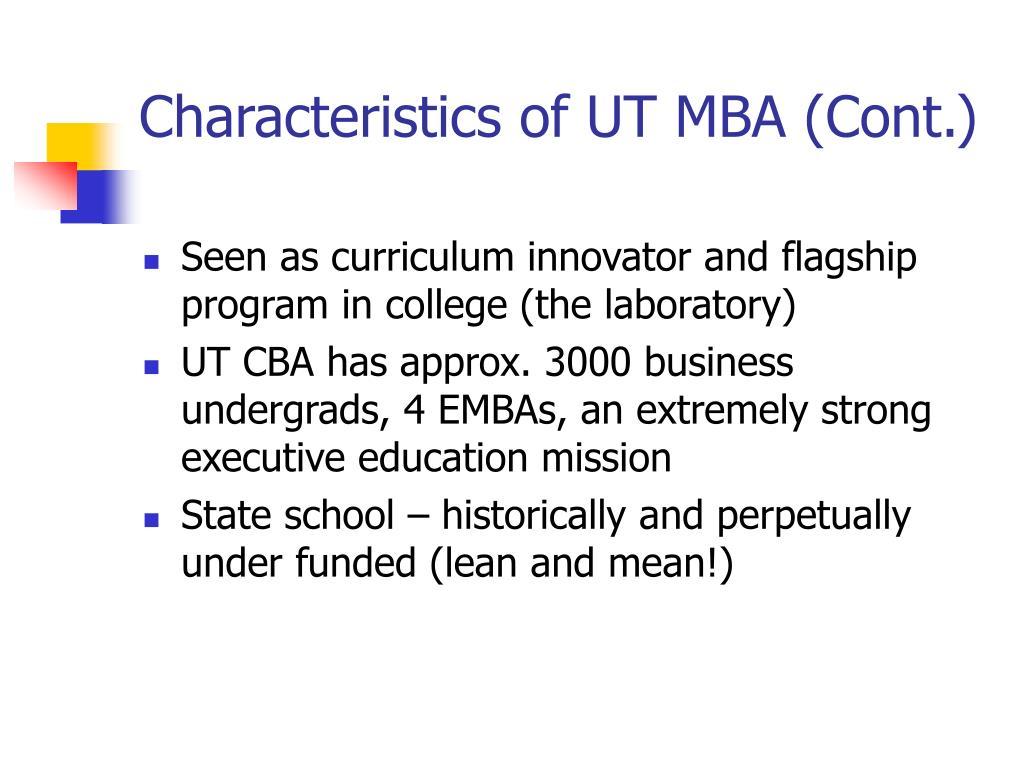 Characteristics of UT MBA (Cont.)