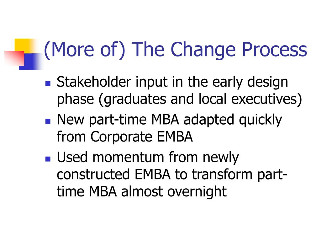 (More of) The Change Process