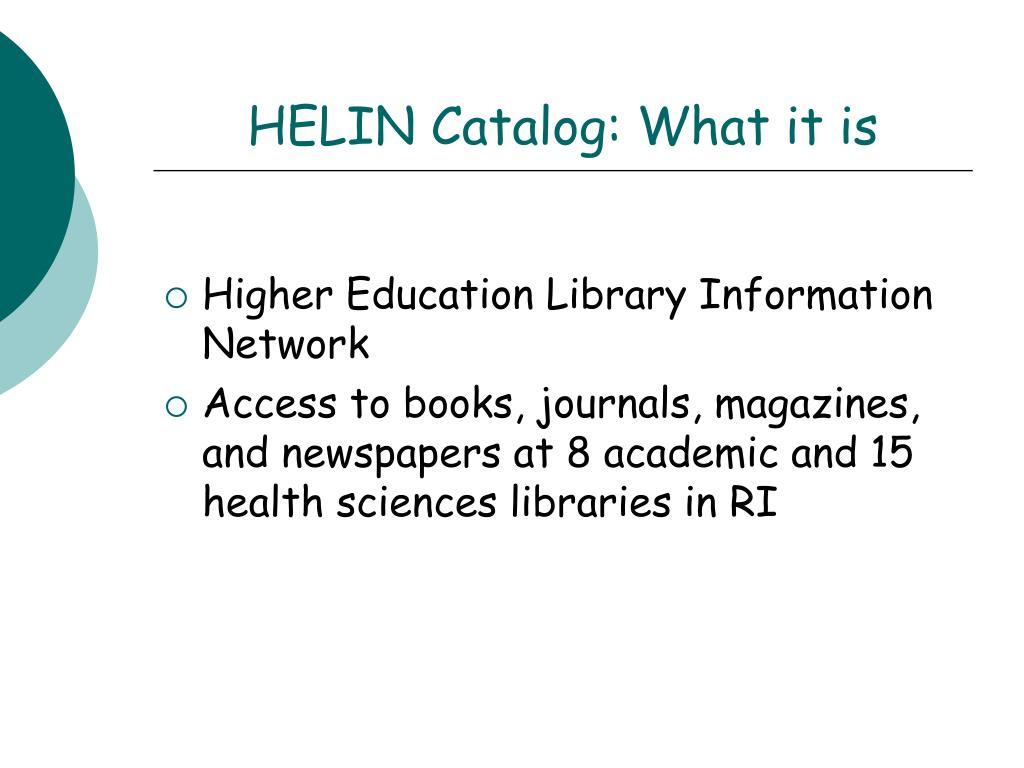 HELIN Catalog: What it is