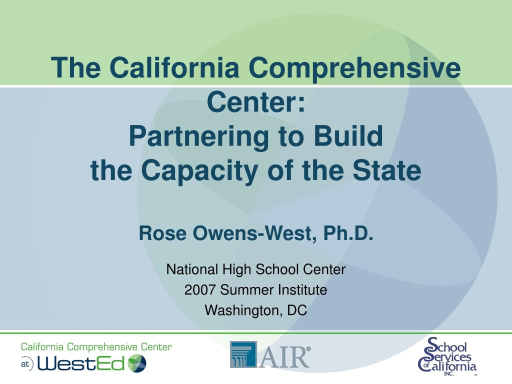 The California Comprehensive Center: