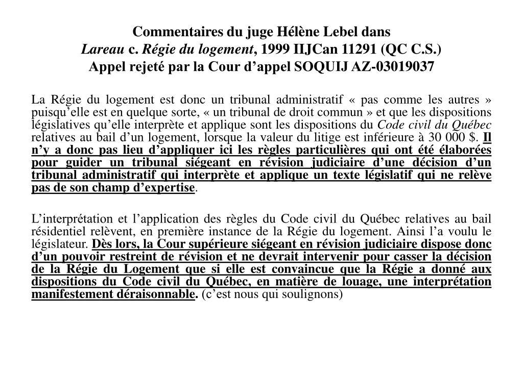Commentaires du juge Hélène Lebel dans