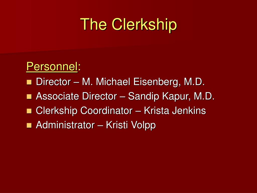 The Clerkship