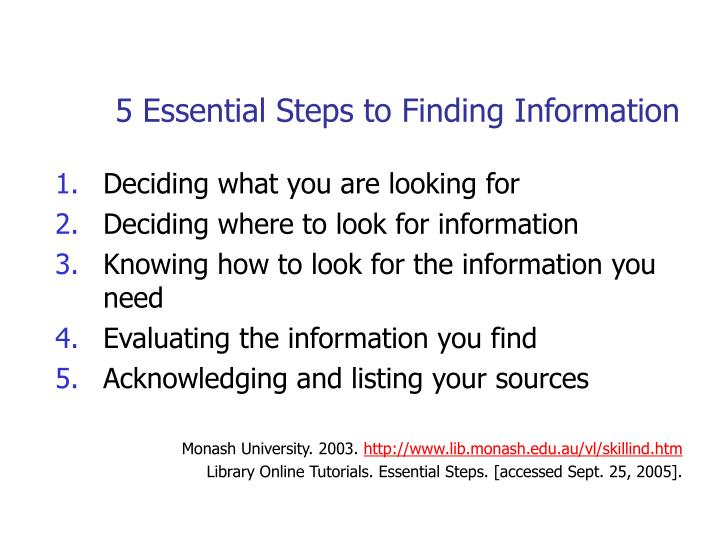 5 essential steps to finding information l.jpg