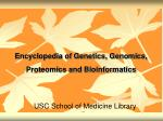 encyclopedia of genetics genomics proteomics and bioinformatics