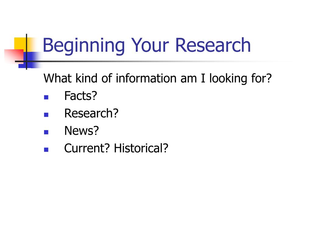 Beginning Your Research