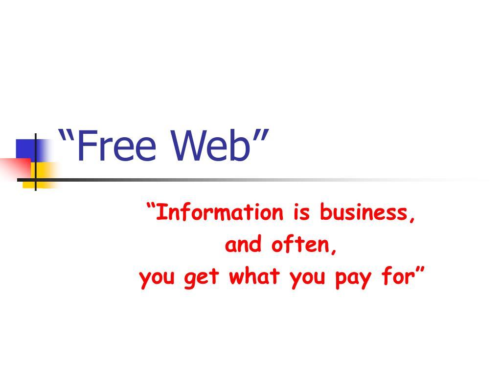 """Free Web"""