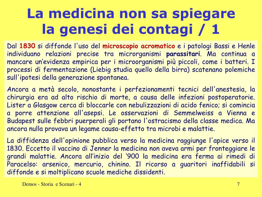 La medicina non sa spiegare la genesi dei contagi / 1