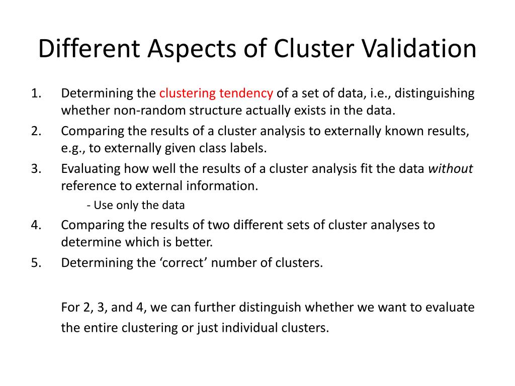 Different Aspects of Cluster Validation