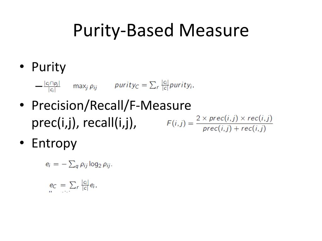 Purity-Based Measure