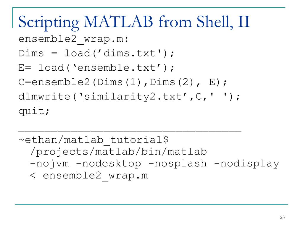 Scripting MATLAB from Shell, II