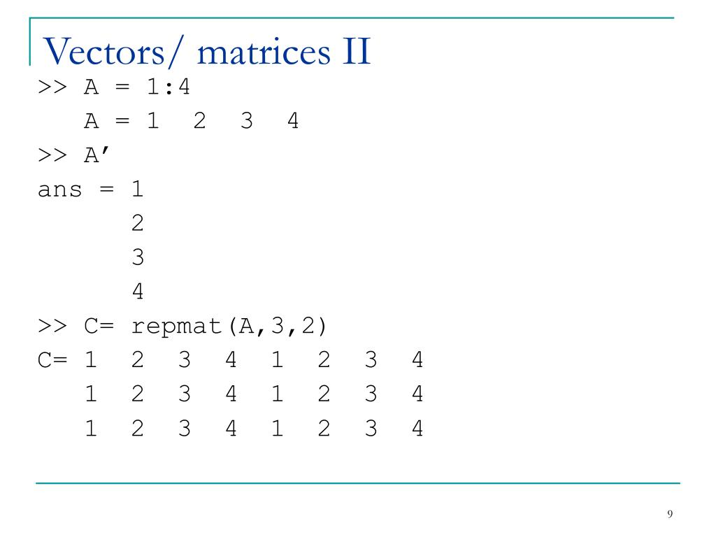 Vectors/ matrices II