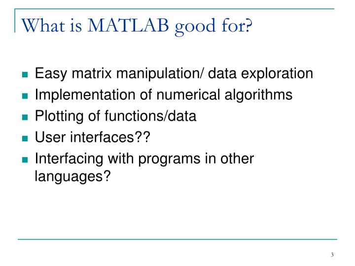What is matlab good for l.jpg