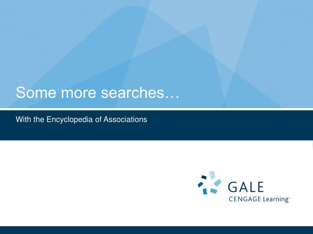 Some more searches…