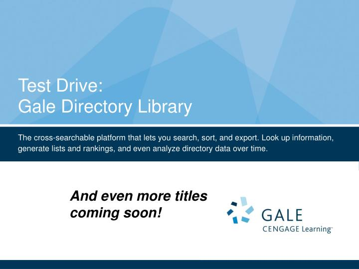 Test drive gale directory library2