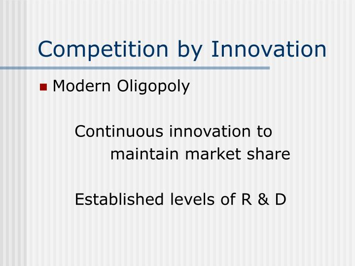 Competition by innovation l.jpg