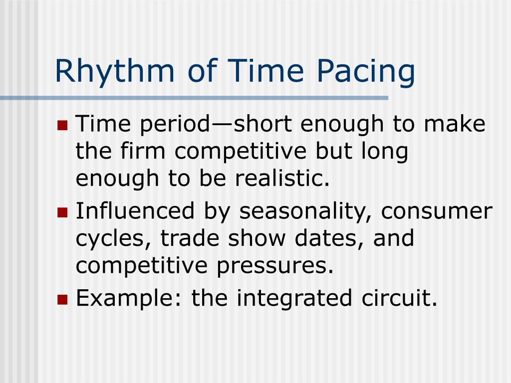 Rhythm of Time Pacing
