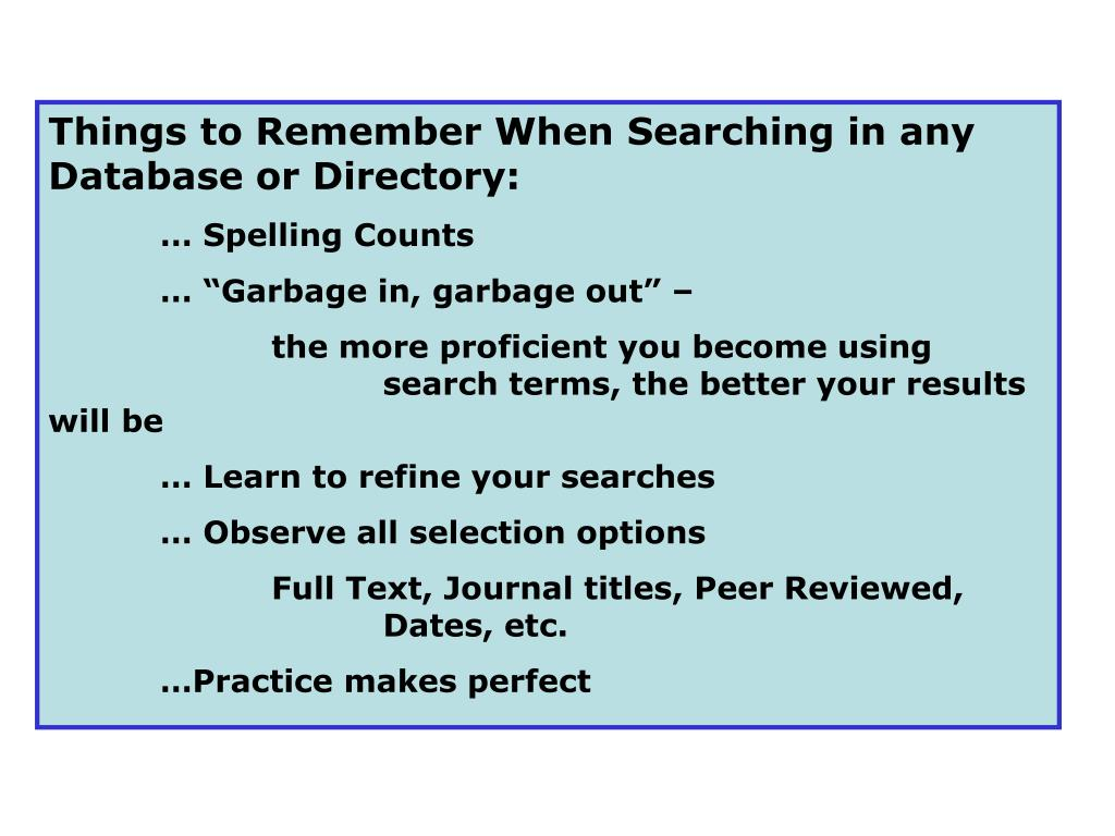 Things to Remember When Searching in any Database or Directory: