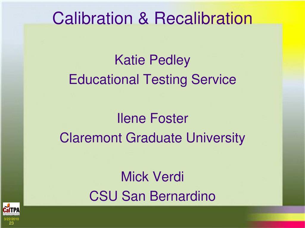Calibration & Recalibration