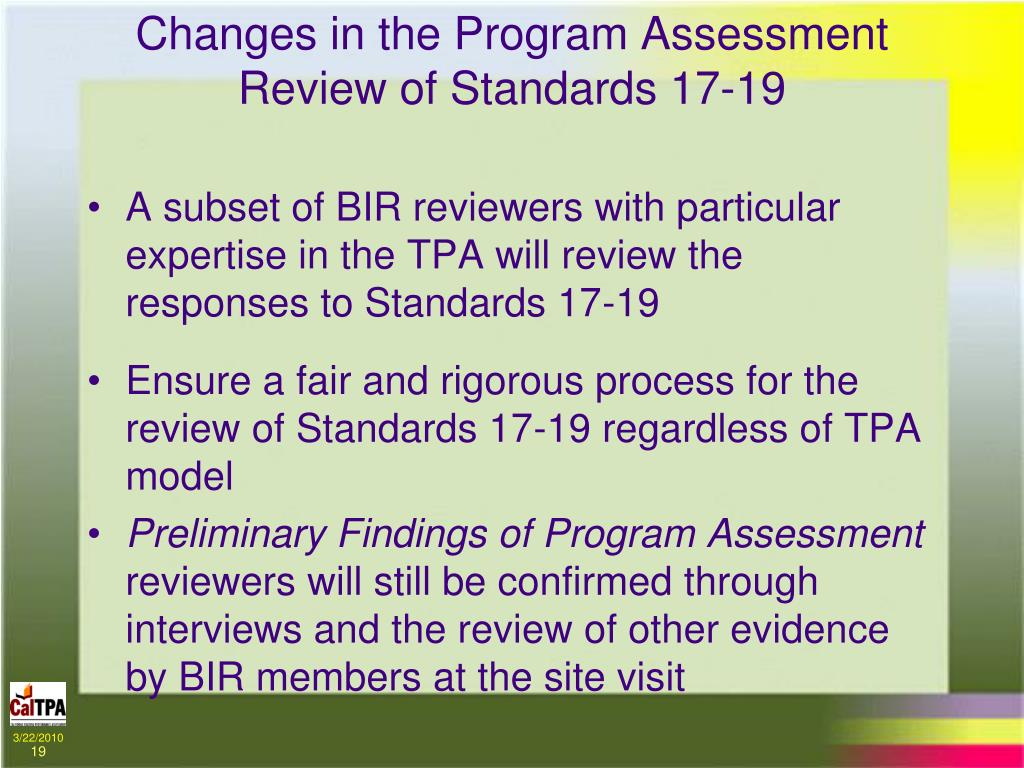 Changes in the Program Assessment Review of Standards 17-19
