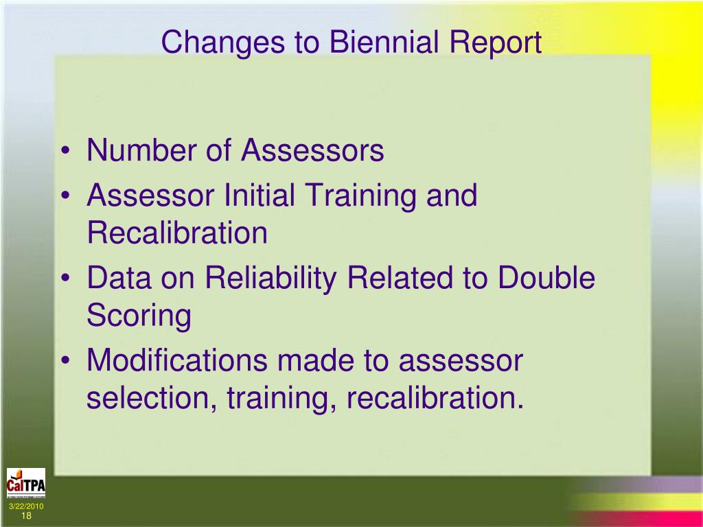 Changes to Biennial Report