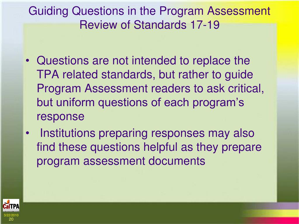 Guiding Questions in the Program Assessment Review of Standards 17-19