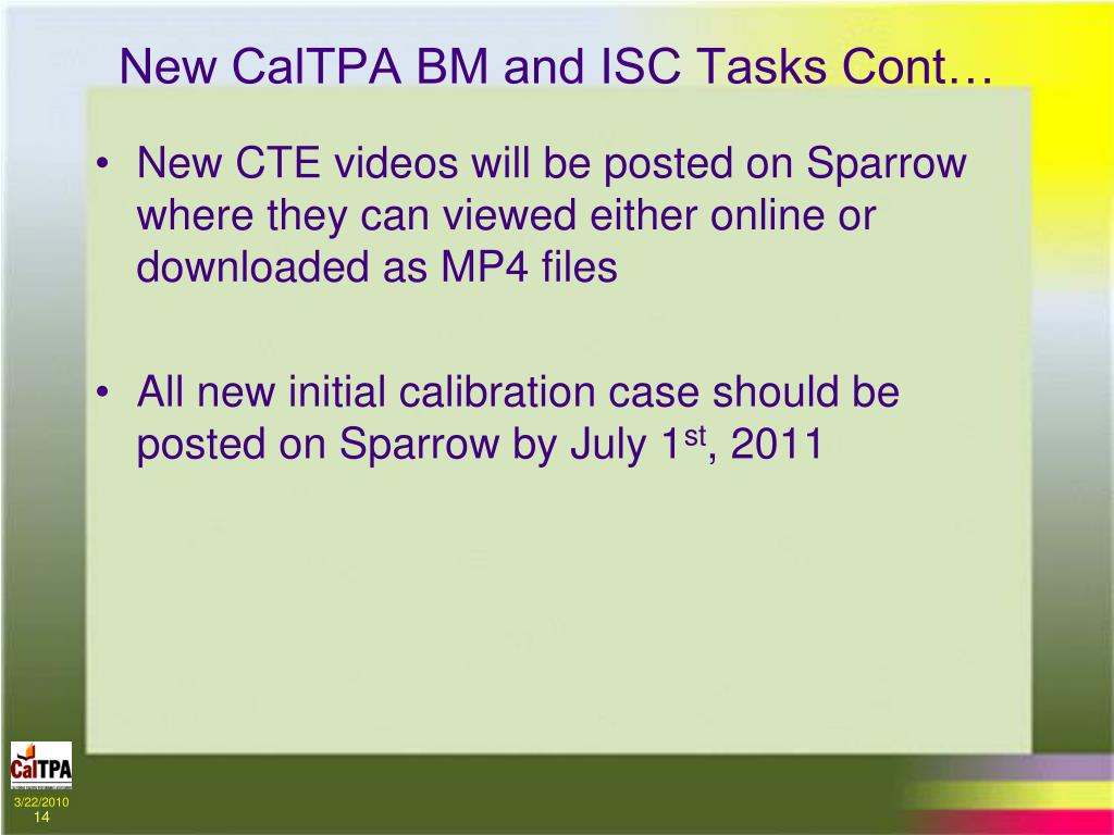 New CalTPA BM and ISC Tasks Cont…
