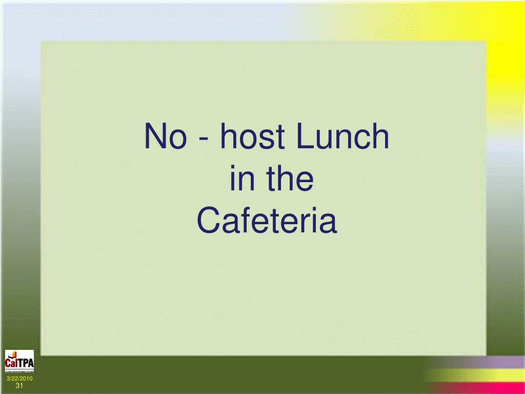 No - host Lunch