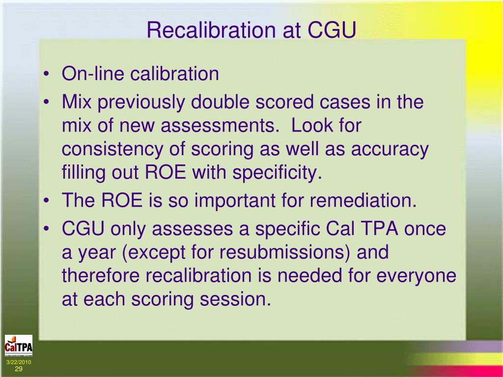 Recalibration at CGU