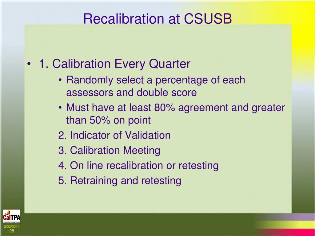 Recalibration at CSUSB