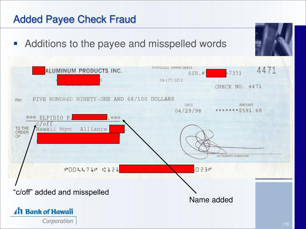 Added Payee Check Fraud