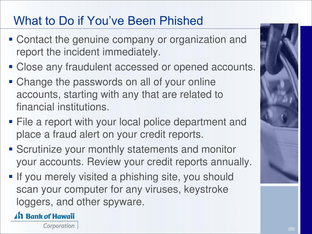 What to Do if You've Been Phished