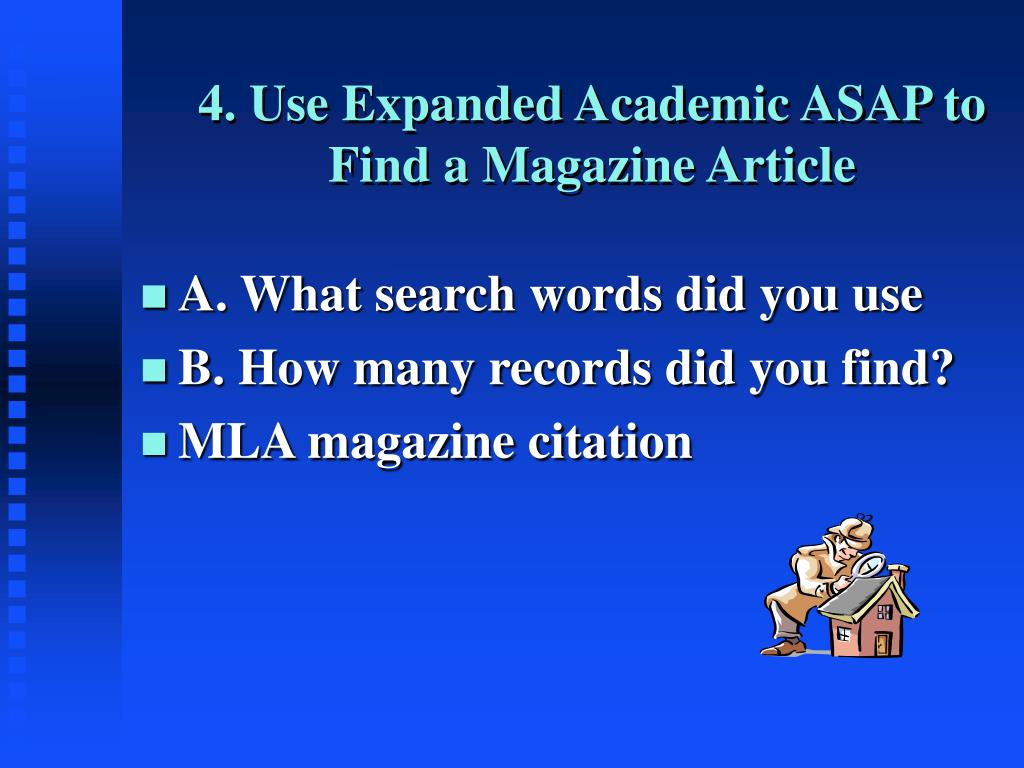 4. Use Expanded Academic ASAP to Find a Magazine Article