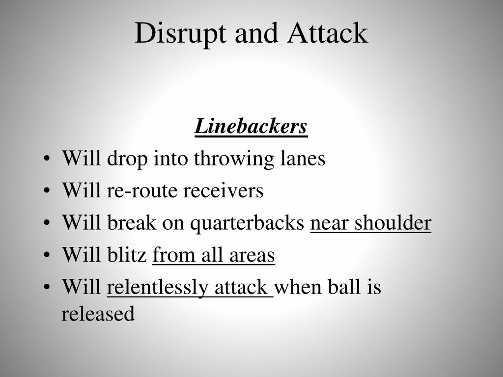 Disrupt and Attack