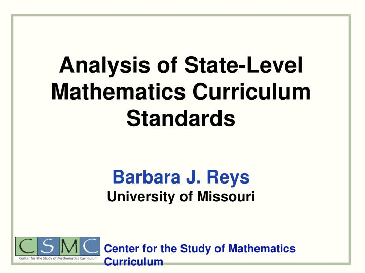 Analysis of state level mathematics curriculum standards