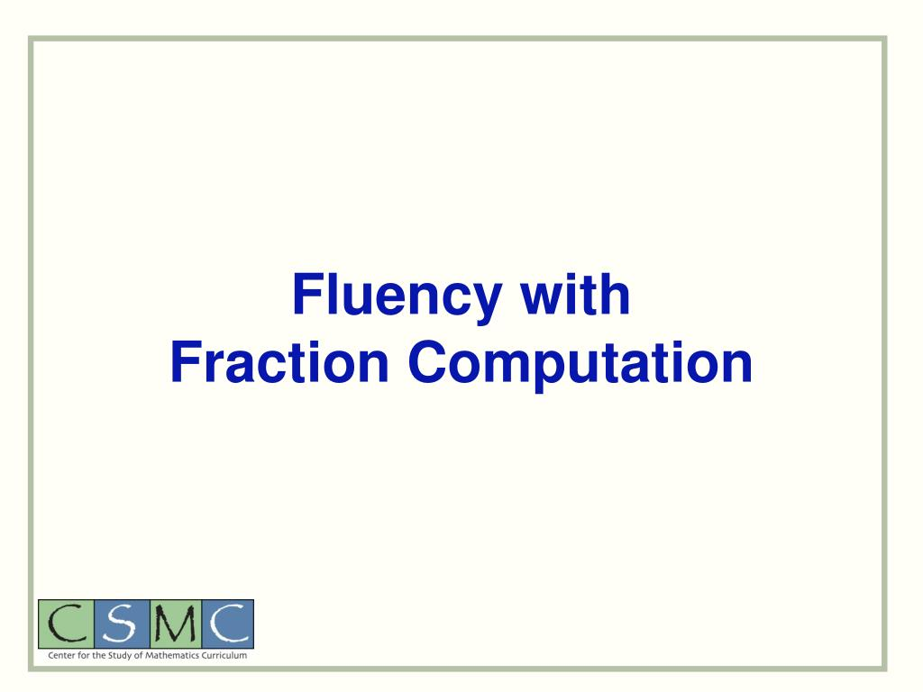 Fluency with