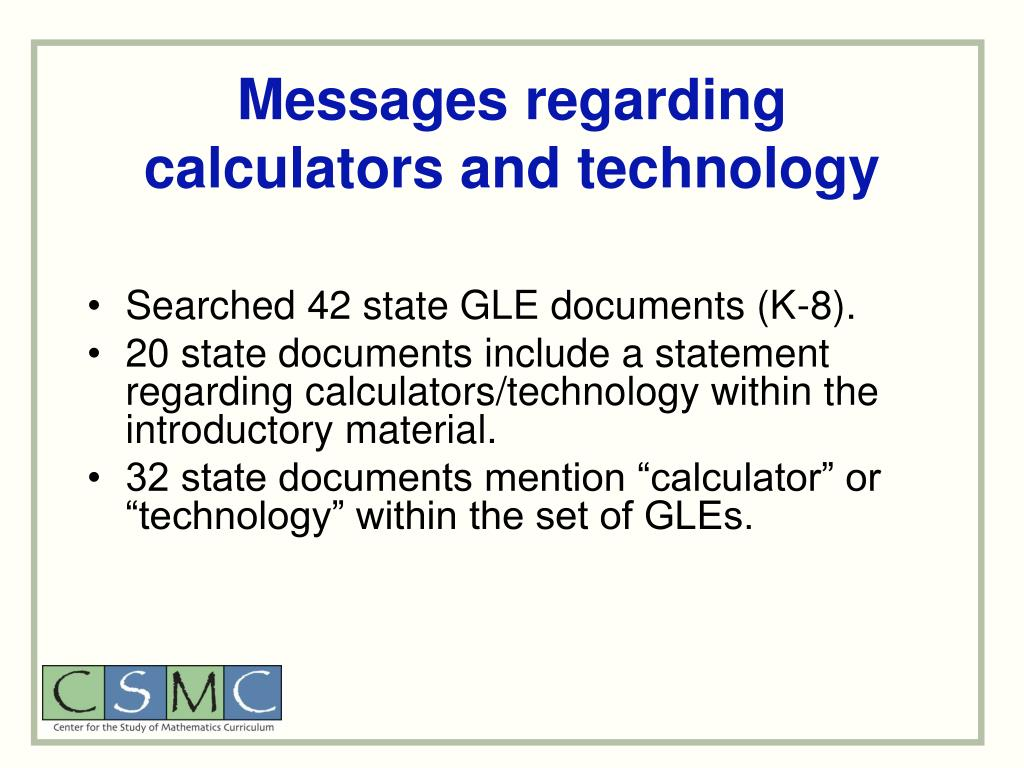Messages regarding calculators and technology