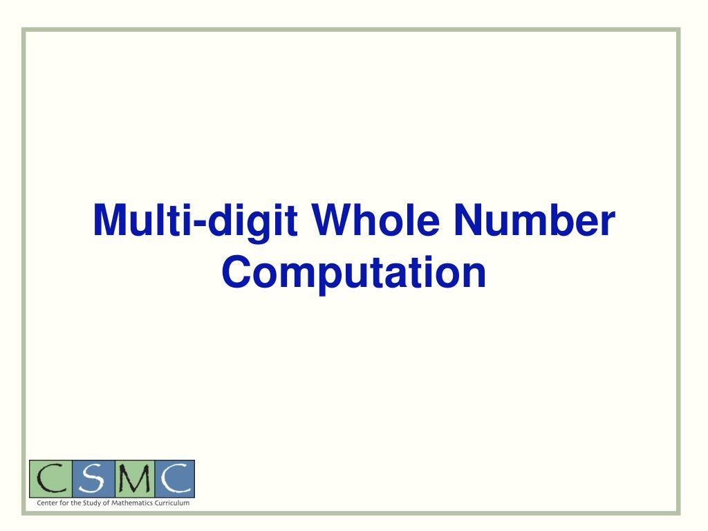 Multi-digit Whole Number Computation