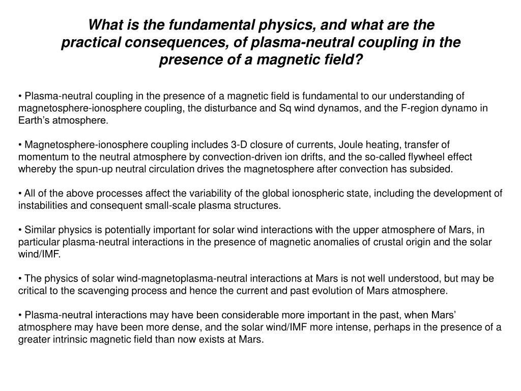 What is the fundamental physics, and what are the practical consequences, of plasma-neutral coupling in the presence of a magnetic field?