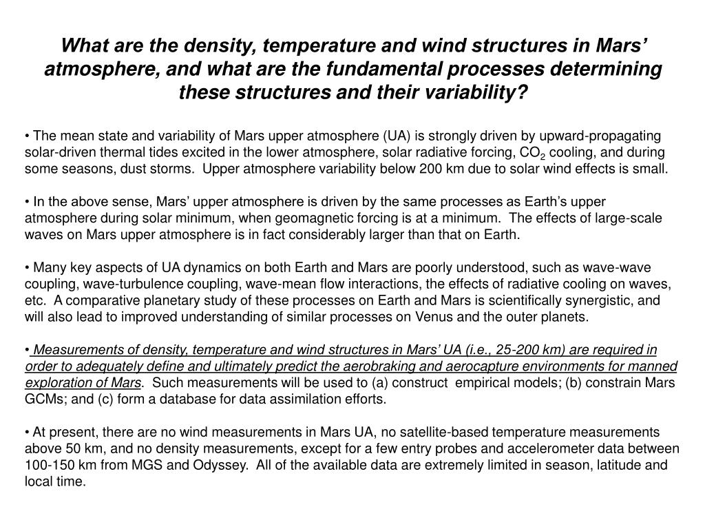 What are the density, temperature and wind structures in Mars' atmosphere, and what are the fundamental processes determining these structures and their variability?